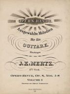J. K. Mertz Opern-Revue, Op. 8 Nos. 1-8 Volume I (digital edition)