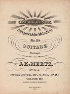 J. K. Mertz Opern-Revue, Op. 8 Nos. 17-24 Volume III (digital edition)