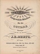 J. K. Mertz Opern-Revue, Op. 8 Nos. 25-32 Volume IV (digital edition)